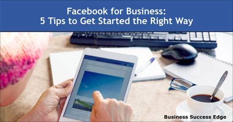 Doing Businesses The Right Way by For Business 5 Tips To Get Started The Right Way