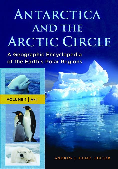 arctic cold arctic series volume 1 books antarctica and the arctic circle a geographic