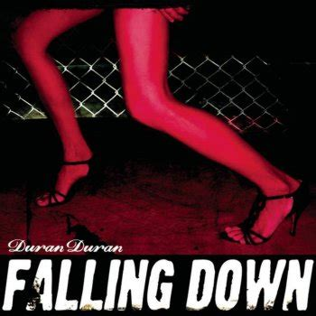 duran duran falling down album version lyrics musixmatch