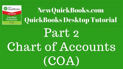 quickbooks tutorial part 2 quickbooks desktop tutorial part 2 chart of accounts coa