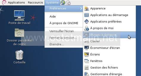 bureau a distance linux vino installer et configurer le bureau 224 distance sous