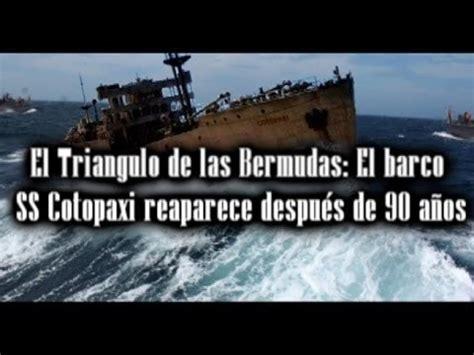 el pinoplas el barco 8434808285 reaparece un barco despu 233 s de 90 a 241 os en el triangulo de las bermudas youtube