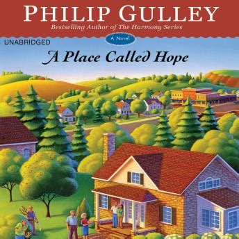 A Place Called A Novel listen to place called a novel by philip gulley at