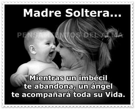 Imagenes De Whats Up De Madres Solteras | madres solteras frases pinterest