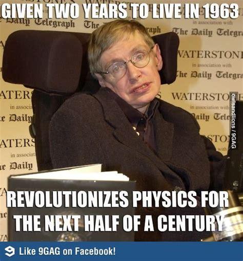 Stephen Hawking Meme - 32 best images about stephen hawking on pinterest