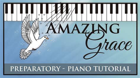 tutorial piano amazing grace amazing grace super easy piano tutorial hoffman