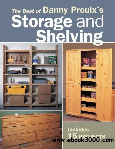 The Best Of Danny Proulx S Storage And Shelving Free