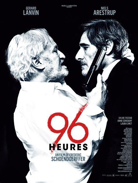 regarder vf l heure de la sortie en ligne regarder tout les films en streaming gratuitement 96 heures film 2013 allocin 233