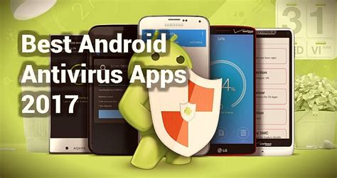 best antivirus app for android best antivirus apps for android in 2017
