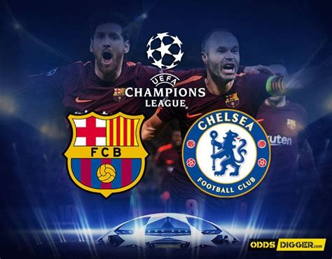 barcelona vs chelsea barcelona vs chelsea preview prediction and betting tips