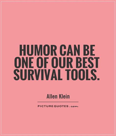Humorous Quotes Survival Quotes Quotesgram