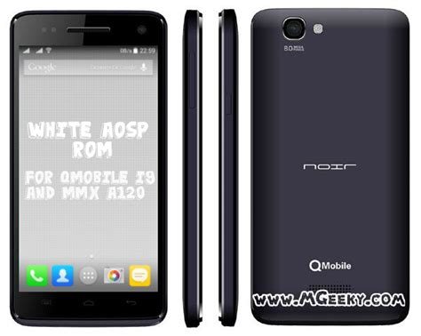 qmobile q 120 themes white aosp custom rom for qmobile i9 and mmx a120 mgeeky
