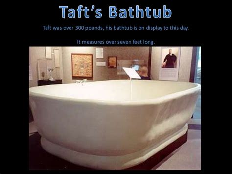 william howard taft bathtub bytes trivia week us presidential trivia
