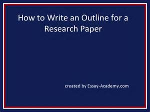 How Do You Write A Thesis Paper How To Write An Outline For A Research Paper