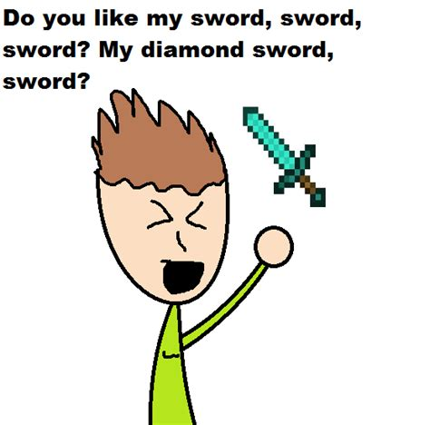 i can swing my sowrd i can swing my sword by dannyman12 on deviantart