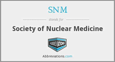 society of nuclear medicine technologist section snm society of nuclear medicine