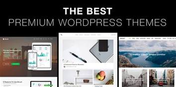 Best Premium Wordpress Templates by The Best Premium Wordpress Themes Of 2017