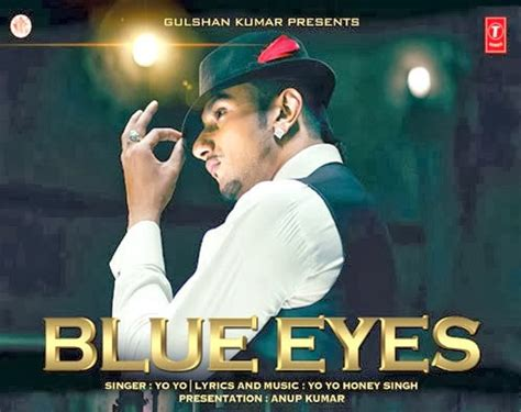 new honey singh songs blue eyes lyrics honey singh new song