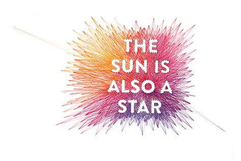 the sun is also the sun is also a star dominique falla