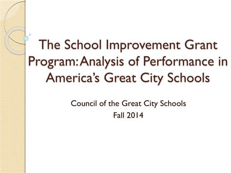 Scholarship Grants For Mba Programs In The Usa by Ppt The School Improvement Grant Program Analysis Of
