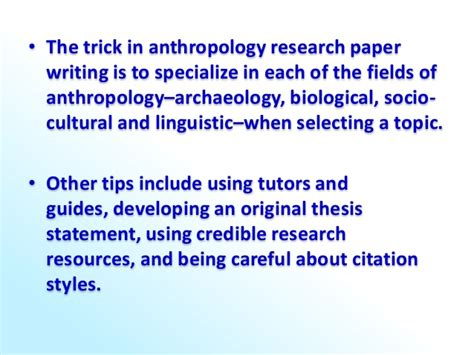 Linguistic Anthropology Essay Topics by Essay Help 4 Tips For Writing Anthropology Research Papers