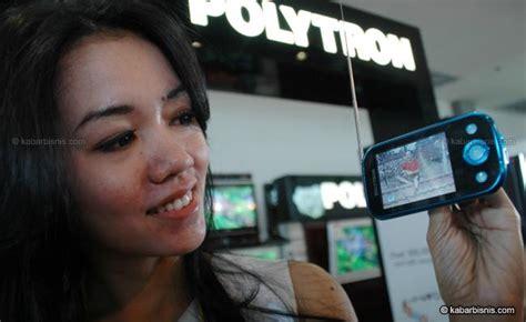 Hp Tv Polytron polytron luncurkan hp tv momen bisnis