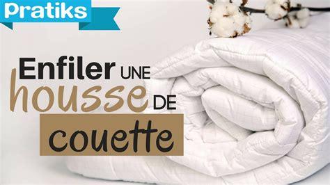 Comment Mettre Une Housse De Couette Facilement by M 233 Thode Pour Enfiler Sa Housse De Couette Facilement