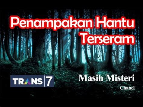 youtube film horor terseram di indonesia on the spot 7 penakan hantu terseram di dunia youtube