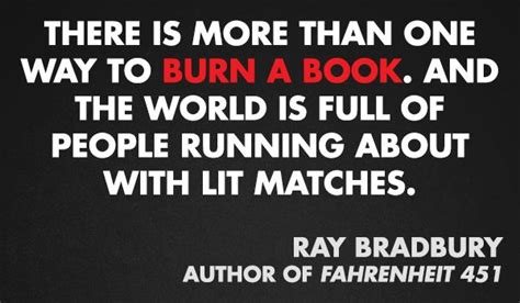 Ban More Books 2 by Bradbury Fahrenheit 451 Quotes Quotesgram
