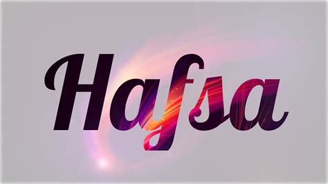 imagenes del nombre love significado de hafsa nombre 193 rabe para tu bebe ni 241 o o