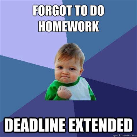 Ahhh Yeah Meme - forgot to do homework deadline extended success kid