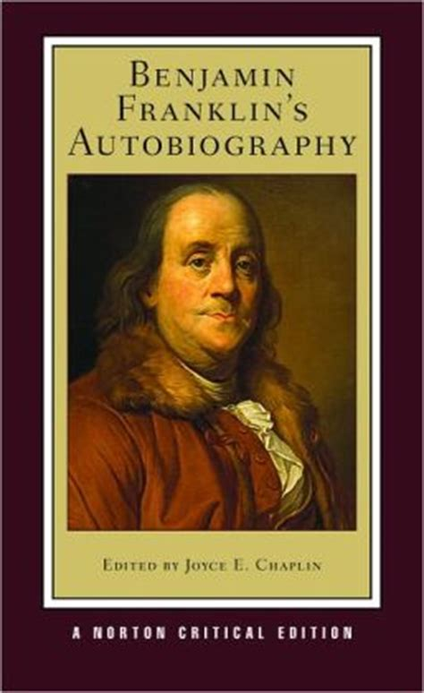 biography of benjamin franklin s inventions benjamin franklin s autobiography by benjamin franklin