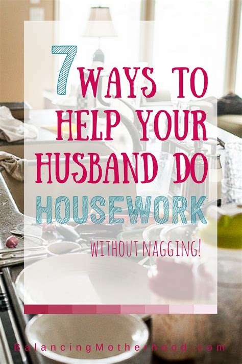 7 Ways To Encourage Your Partner by 7 Ways To Help Your Husband Do More Housework Balancing