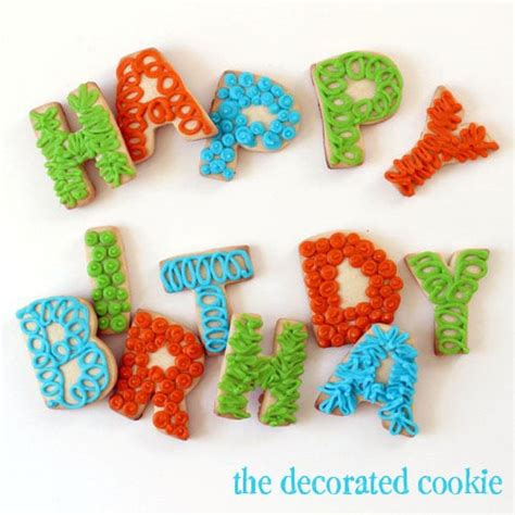 The Decorated Cookie by Letter Cookies Spell Out Happy Birthday