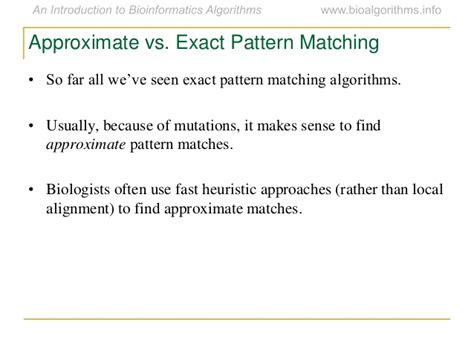 fast exact pattern matching algorithm for biological sequences ch09 combinatorialpatternmatching