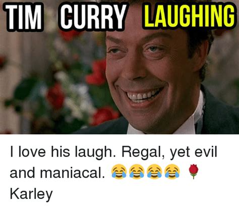 Meme Evil Laugh - 25 best memes about tim curry laugh tim curry laugh memes