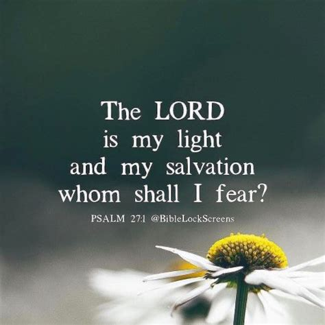 the lord is my light and salvation the lord is my light and my salvation
