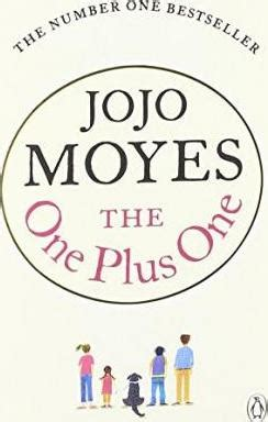 Jojo Moyes The One Plus One the one plus one jojo moyes chaucer s bookshop store