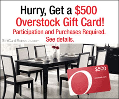 Overstock Gift Card - receive a 500 overstock gift card us only
