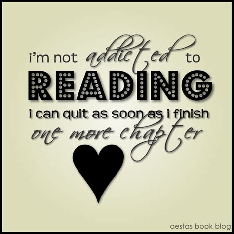 Addicted To Reading Journal i m not addicted to reading i can quit as soon as i finish one more chapter reading is