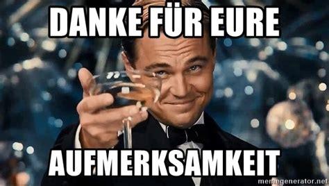 Danke Meme - danke f 252 r eure aufmerksamkeit dicaprio gatsby meme