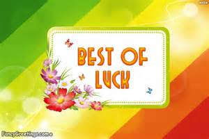 best of luck wishes best tufing