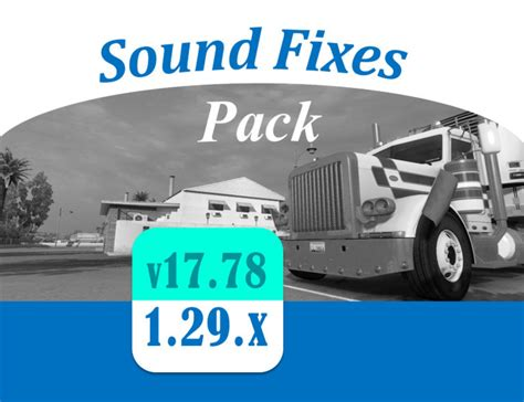 ets2 mod game fixes sound fixes pack v 17 78 mod euro truck simulator 2 mods