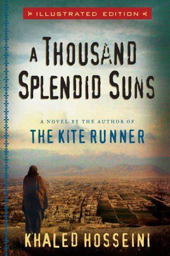a thousand splendid suns book report a thousand splendid suns by khaled hosseini book