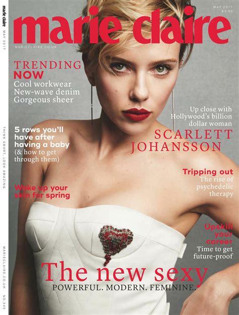 magazine may 2017 scarlett johansson marie claire magazine uk may 2017 issue