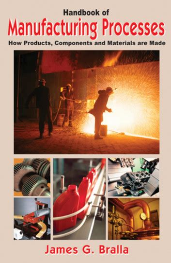 design for manufacturing james bralla handbook of manufacturing processes ebook by james bralla