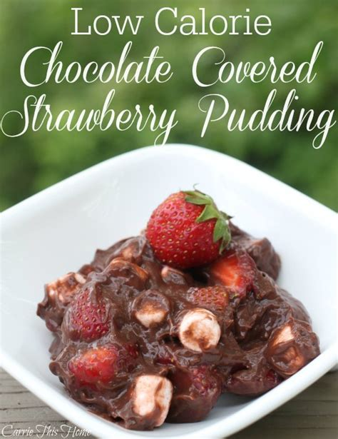Chocolate Covered Strawberry Minus The Calories by Chocolate Covered Strawberry Pudding