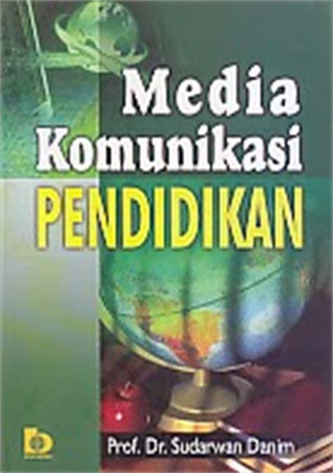 Buku Komunikasi Pendidikan media komunikasi pendidikan toko buku pegasus