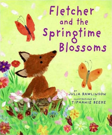 fletcher and the springtime blossoms by julia rawlinson tiphanie beeke hardcover barnes