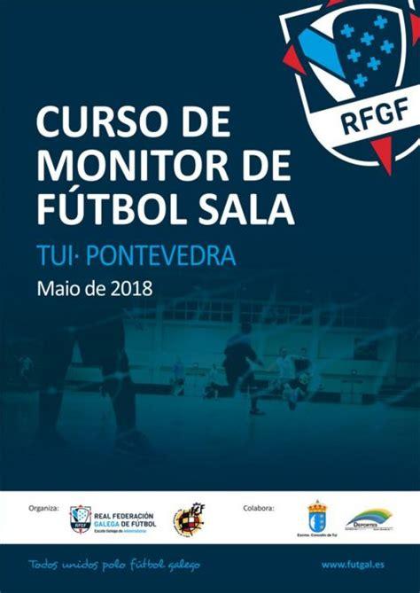monitor de futbol sala curso monitor de f 250 tbol sala tuifutsal